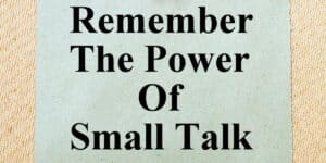Een goed gesprek: 10 tips voor een small talk